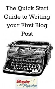 the-quick-start-guide-to-writing-your-first-blog-post